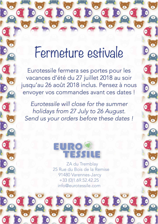 Fermeture Estivale Eurotessile
